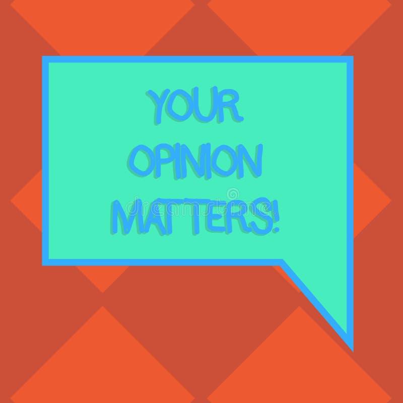 Handschriftstext Ihre Meinungs-Angelegenheiten Konzeptbedeutung Kunden-Feedback-Berichte sind rechteckige Farbe des wichtigen fre stock abbildung