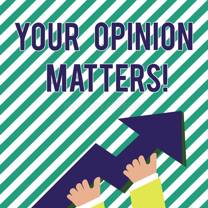 Handschriftstext Ihre Meinungs-Angelegenheiten Konzeptbedeutung Kunden-Feedback-Berichte sind wichtiges Foto der Handholding lizenzfreie abbildung