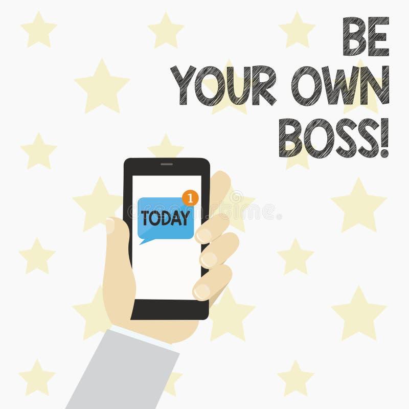 Handschriftstext ist Ihr eigener Chef Konzeptbedeutung Anfangsfirmenfreiberuflich tätig seiender Job Unternehmer Startup Invest lizenzfreie abbildung