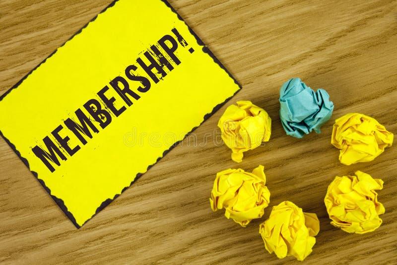Handschriftstext Mitgliedschaft Die Konzeptbedeutung, die Mitgliedsteil einer Gruppe oder Team ist, schließen sich der Organisati lizenzfreies stockbild
