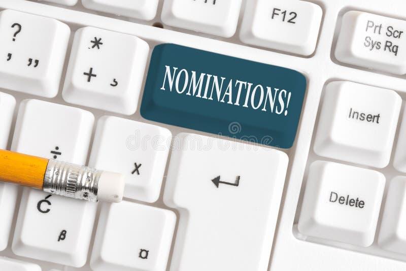 Handschriftstext Nominierungen Konzept, das Aktion der Ernennung oder des Zustandes ernannt werden für weiße PC-Tastatur des Prei lizenzfreies stockfoto
