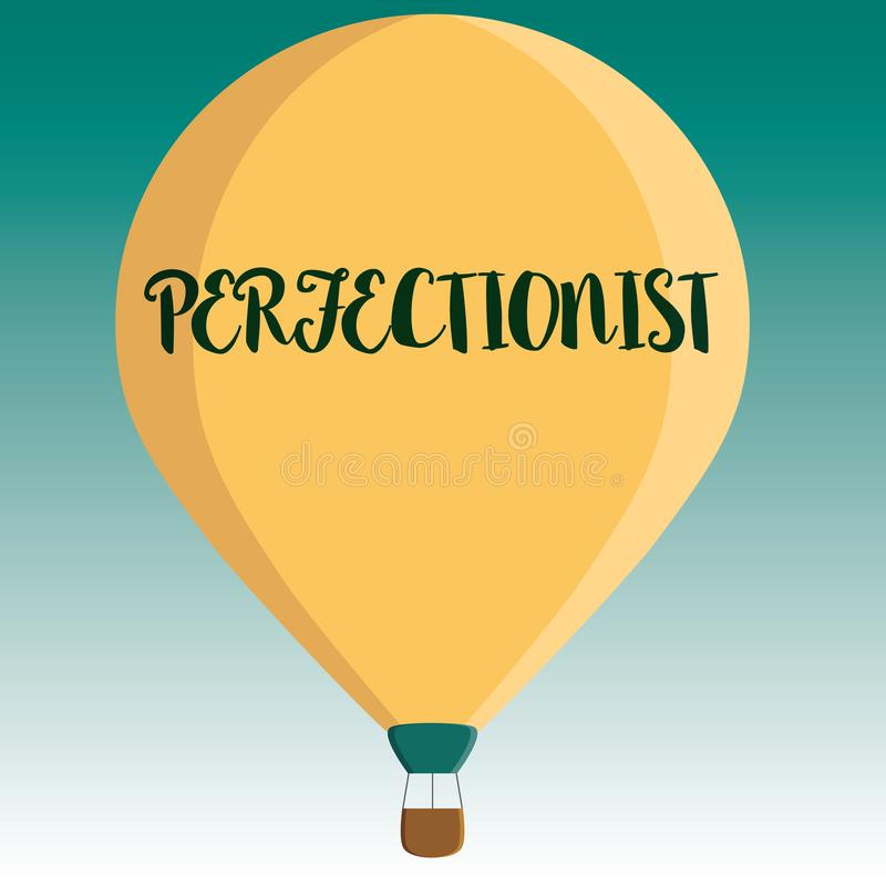 Handschriftstext perfektionistische Konzept-Bedeutung Person, die ablehnt, irgendwie Standardkurzes der Perfektion anzunehmen vektor abbildung