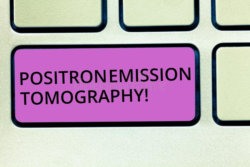 Handschriftstext Positronen-Emissions-Tomographie Konzept, das Nuklearmedizinfunktionsabbildungstechnik Tastatur bedeutet lizenzfreie stockbilder