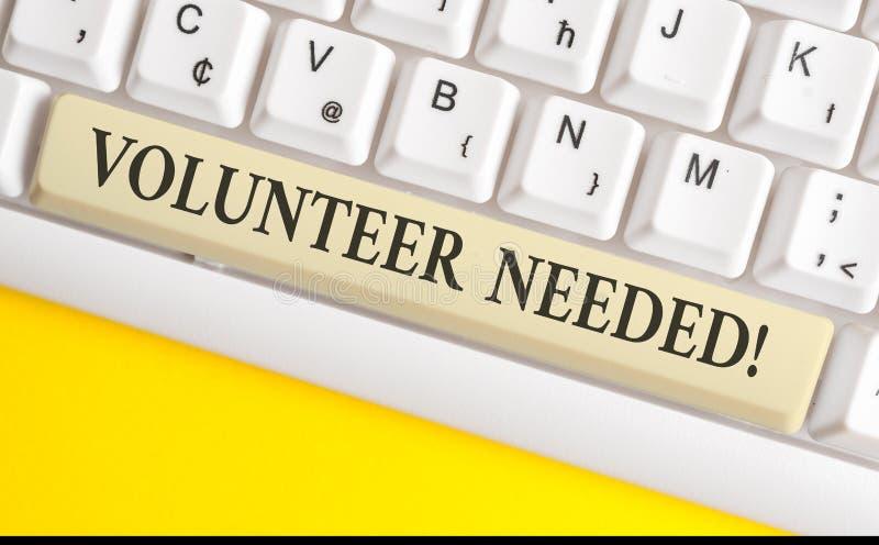 Handschriftstext-Schreiben Freiwilliger ben?tigt Konzept, das Bedarfsarbeit für Organisation bedeutet, ohne weißen PC gezahlt zu  lizenzfreie stockfotografie