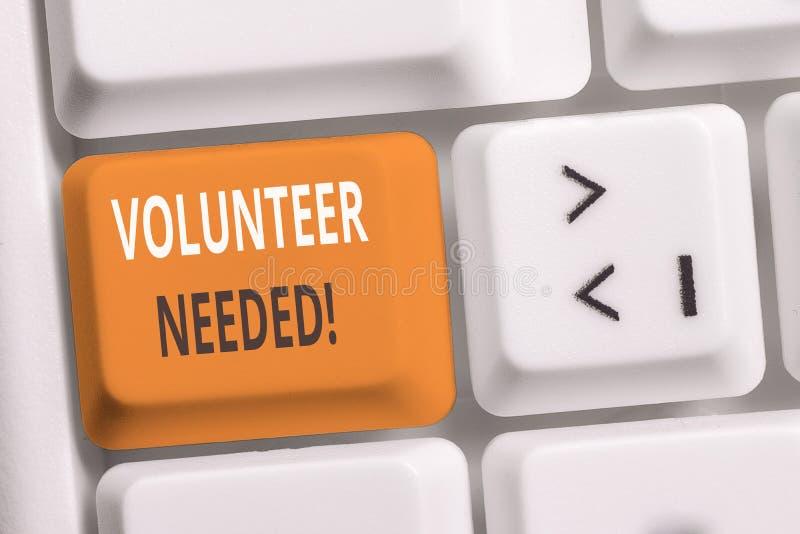 Handschriftstext-Schreiben Freiwilliger ben?tigt Konzeptbedeutung, die das Demonstrieren zur Arbeit um Organisation ohne zu sein  stockbilder