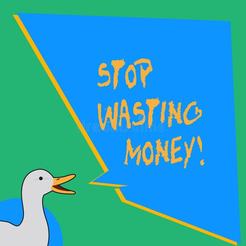 Handschriftstext-Schreiben Halt, der Geld vergeudet Konzept, welches das advicing Demonstrieren oder Gruppe zu speichern zu begin stock abbildung