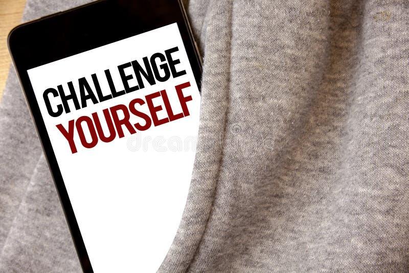 Handschriftstext-Schreiben Herausforderung sich Konzeptbedeutung überwinden Vertrauens-starken Ermutigungs-Verbesserungs-Herausfo stock abbildung