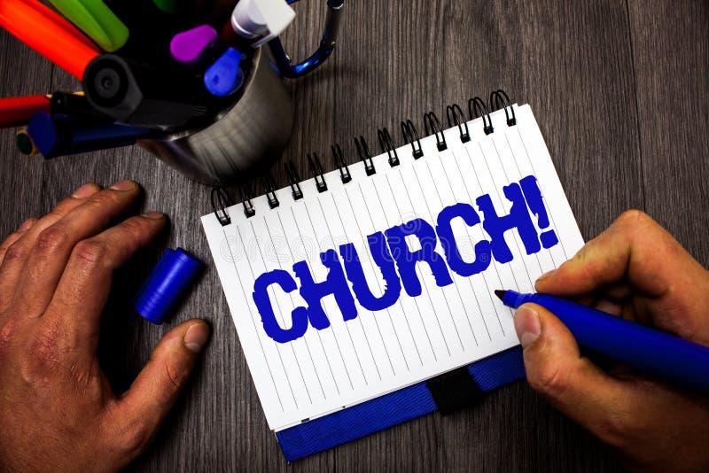 Handschriftstext-Schreiben Kirche Konzeptbedeutung Kathedralen-Altar-Turm-Kapellen-Moscheen-Schongebiet-Schrein-Synagoge-Tempel-M lizenzfreies stockbild