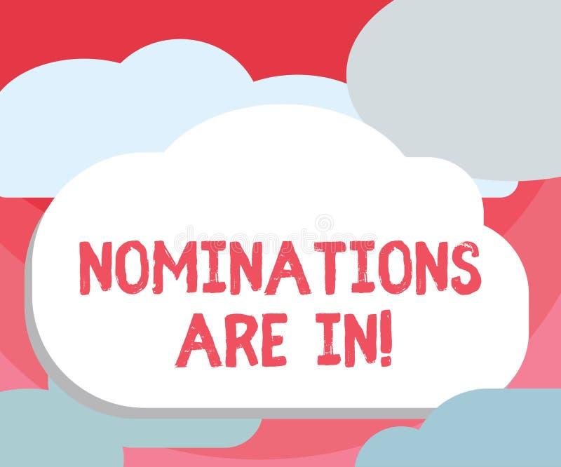 Handschriftstext-Schreiben Nominierungen sind herein Konzept, das jemand formal wählen offizieller Kandidat für einen Preis bedeu vektor abbildung