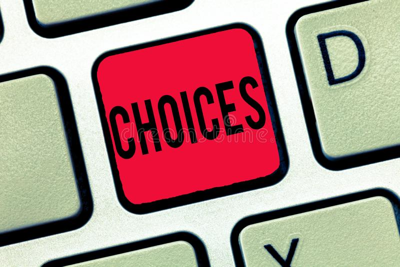Handschriftstext-Schreiben Wahlen Konzeptbedeutung Wahlen, die zwischen zwei wählen oder mehr Möglichkeiten Entscheidungen lizenzfreies stockbild