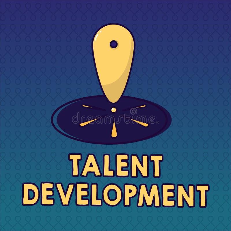 Handschriftstext Talent-Entwicklung Konzeptbedeutung Gebäude-Fähigkeits-Fähigkeiten, die möglichen Führer verbessern stock abbildung