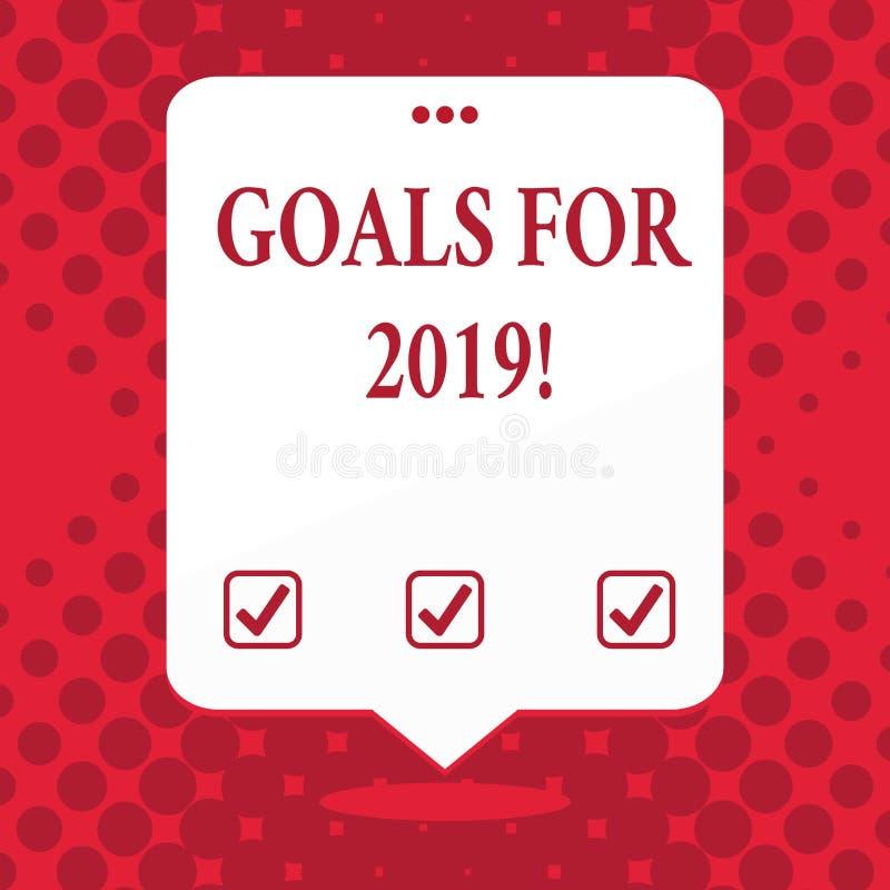 Handschriftstext Ziele für 2019 Konzept, das Gegenstand von demonstratings Ehrgeiz oder Bemühungsziel oder -erwünschten Ergebniss lizenzfreie abbildung