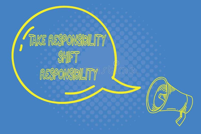 Handschriftstextschreiben übernehmen Verantwortungs-Schiebeverantwortung Konzeptbedeutung wird nehmen die Verpflichtung gereift stock abbildung