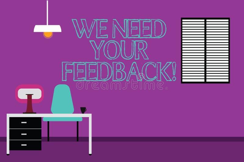 Handschriftstextschreiben benötigen wir Ihr Feedback Konzeptbedeutung geben uns Ihre Berichtgedanken Kommentare was zu verbessern vektor abbildung