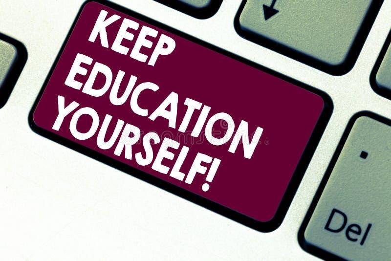 Handschriftstextschreiben halten Bildung sich Das Konzept, das hören bedeutet nie auf, zu lernen, besseres Improve zu sein anzure lizenzfreie stockfotos