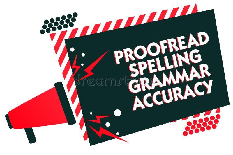 Handschriftstextschreiben Korrektur gelesen, Grammatik-Genauigkeit buchstabierend Das Konzept, das grammatisch korrektes bedeutet stock abbildung