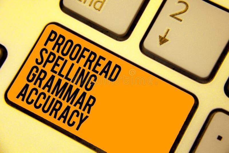 Handschriftstextschreiben Korrektur gelesen, Grammatik-Genauigkeit buchstabierend Das Konzept, das grammatisch korrektes bedeutet lizenzfreie abbildung