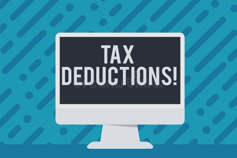 Handschriftstextschreiben Steuerabzüge Konzept, das Reduzierungseinkommen bedeutet, das ist, von Ausgaben freiem Raum besteuert z stock abbildung