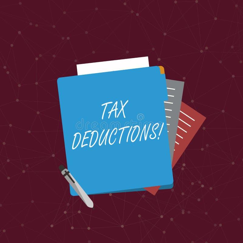 Handschriftstextschreiben Steuerabzüge Konzept, das Reduzierungseinkommen bedeutet, das ist, von den bunten Ausgaben besteuert zu vektor abbildung