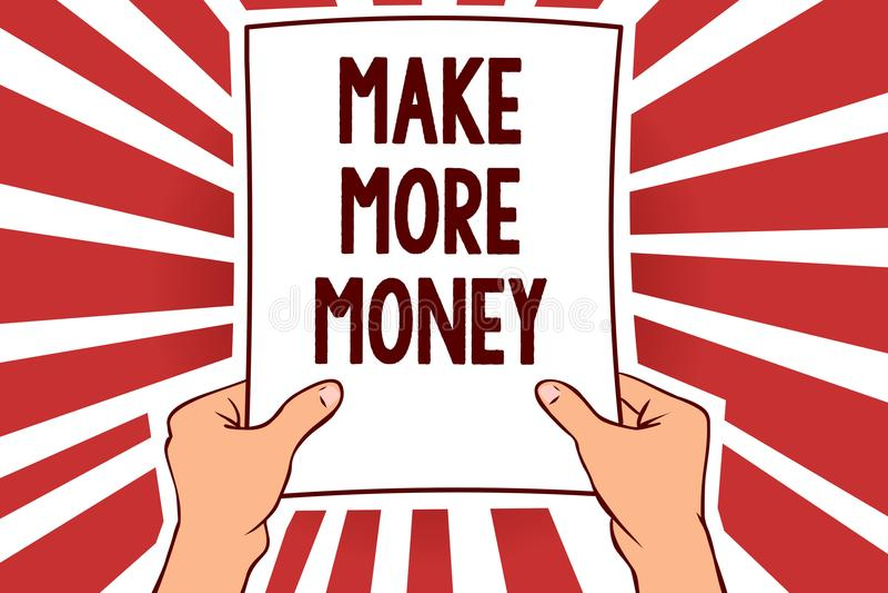 Handschriftstextschreiben verdienen mehr Geld Konzeptbedeutung Zunahme Ihr Einkommensgehaltsnutzen bearbeiten den härteren Ehrgei lizenzfreie abbildung