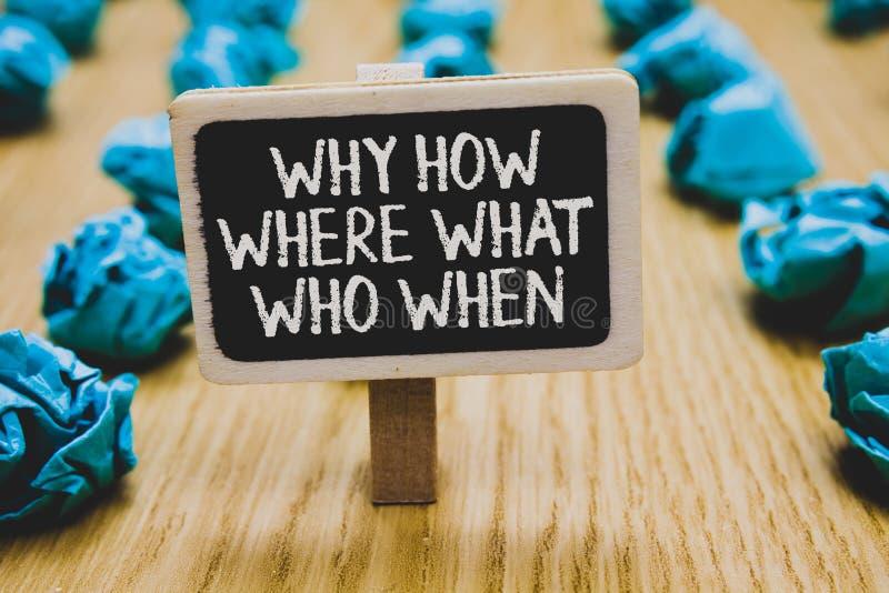Handschriftstextschreiben warum wie wo was das wenn Konzeptbedeutung Fragen, zum von Lösungen Frage zu finden, um Standtafel wi z stockfotografie