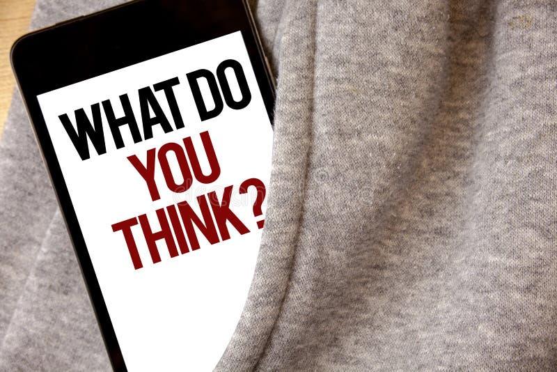 Handschriftstextschreiben, was Sie Frage denken Konzeptbedeutung Meinungs-Gefühl-Kommentar-Urteil-Überzeugung Hoar-Frostcol. stockfotos