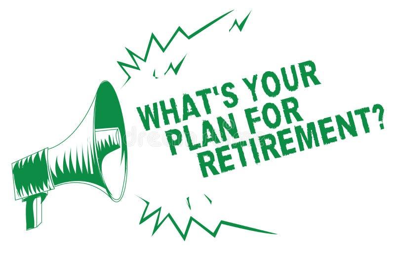 Handschriftstextschreiben, welches s Ihr Plan für Ruhestandsfrage ist Konzeptbedeutung Einsparungens-Pensions-ältere Personen zie vektor abbildung