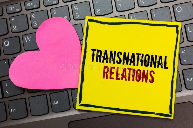 Handschrifttekst die Transnationale Relaties schrijven Concept die de Internationale Globale Geschreven Diplomatie betekenen van  royalty-vrije stock afbeelding