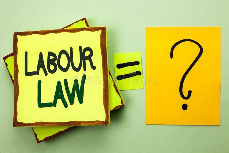 Handschrifttekst het schrijven Arbeidsrecht Concept die van de Arbeidersrechten van Werkgelegenheidsregels de Unie betekenen die  royalty-vrije stock foto