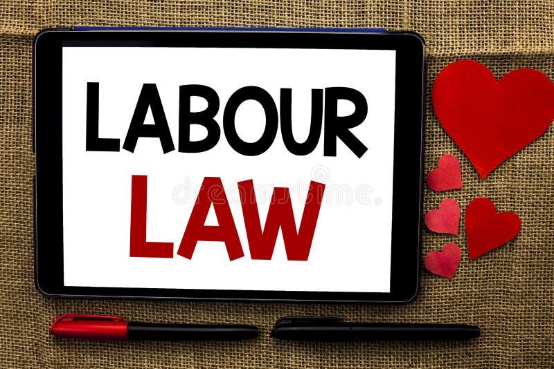 Handschrifttekst het schrijven Arbeidsrecht Concept die van de Arbeidersrechten van Werkgelegenheidsregels de Unie betekenen die  stock afbeeldingen