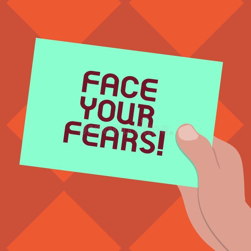 Handschrifttekst het schrijven Gezicht Uw Vrees De conceptenbetekenis heeft de moed om bezorgdheid te overwinnen is moedige Getro royalty-vrije illustratie