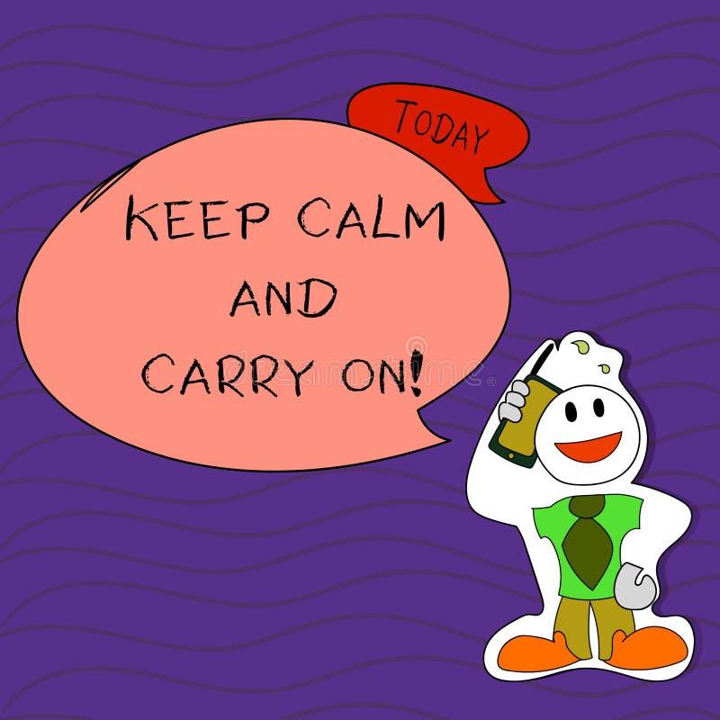 Handschrifttekst het schrijven houdt Kalm en Carry On Concept die slogan betekenen die persistentiegezicht van uitdaging Smiley v vector illustratie