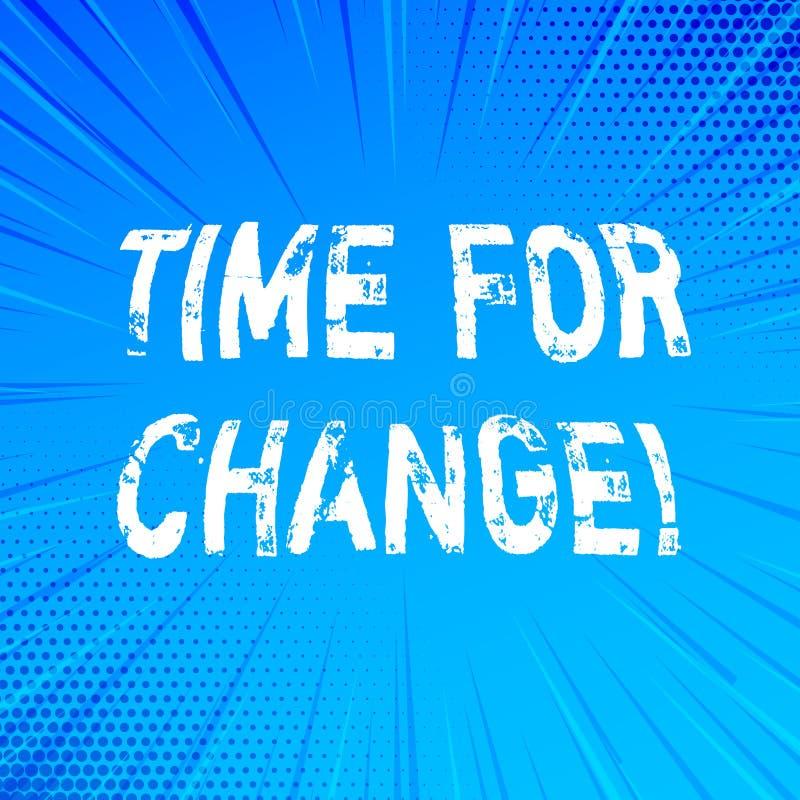 Handschrifttekst het schrijven Tijd voor Verandering Concept betekenen die Nieuwe het Beginkans veranderen van de Ogenblikevoluti stock illustratie