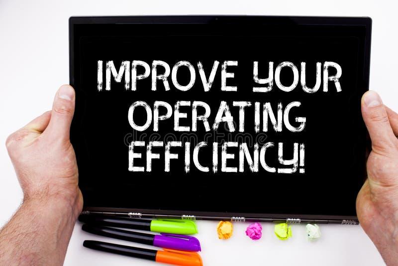 Handschrifttekst het schrijven verbetert Uw Werkende Efficiency De conceptenbetekenis maakt efficiënter aanpassingen te zijn stock afbeelding