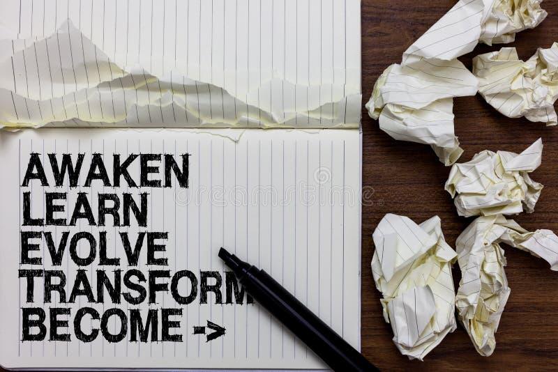Handschrifttekst het schrijven wekt leert Transformatie worden evolueer Het concept die Inspiratiemotivatie betekenen verbetert T stock foto's