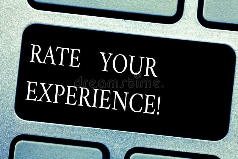 Handschrifttekst Rate Your Experience De conceptenbetekenis evalueert de kennis of de vaardigheid u Toetsenbordsleutel hebt berei stock afbeeldingen