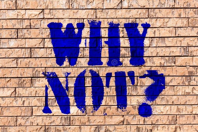 Handschrifttekst waarom Notquestion De conceptenbetekenis geeft me een reden want doend iets niet geen Bakstenen muurart. niet ze royalty-vrije illustratie
