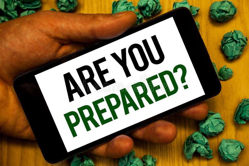 Handskrifttext är dig den förberedda frågan Telefon för innehav för hand för utvärdering för bedömning för beredskap för beredska arkivfoto