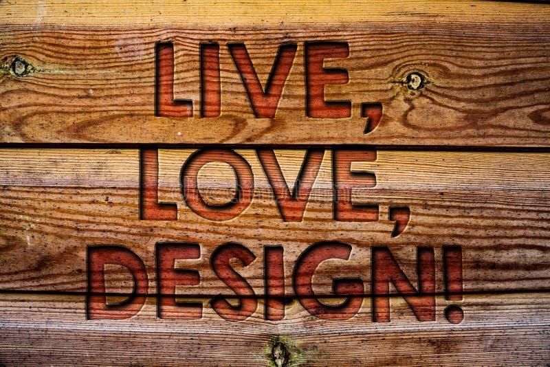 Handskrifttext bor, älskar, planlägger Motivational appell Begreppsbetydelsen finns mjukhet skapar passionDesire Wooden bakgrund  royaltyfri bild