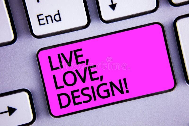 Handskrifttext bor, älskar, planlägger Motivational appell Begreppsbetydelsen finns mjukhet skapar tangent för passionDesire Keyb arkivbilder