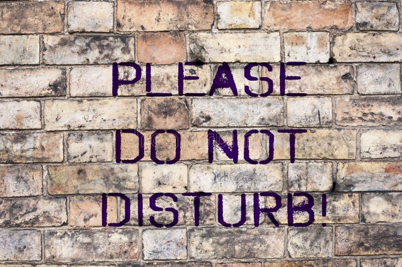 Handskrifttext Please störer inte begreppsbetydelse lät oss vara tysta och vilar hotellrumteckenavskildhet arkivfoton