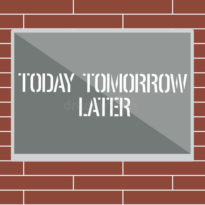 Handskrifttext som i dag i morgon senare skriver Begrepp som just nu för närvarande betyder därefter följande framtid snart royaltyfri illustrationer