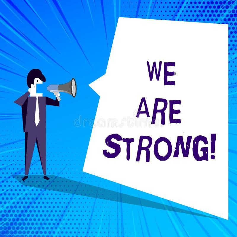 Handskrifttext som skriver är vi, starka Begreppsbetydelsen har sunt kraftigt för stor styrka uppnå allt vektor illustrationer
