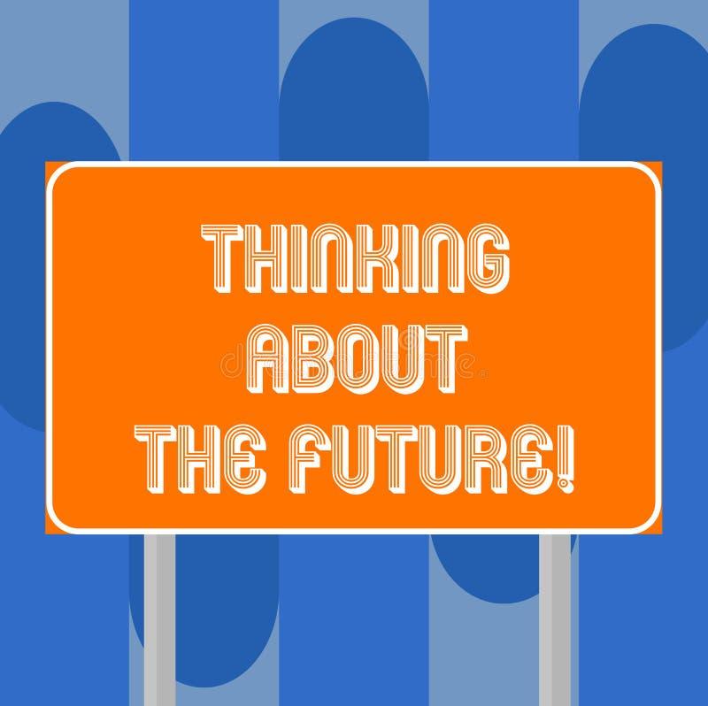Handskrifttext som skriver att tänka om framtiden Begreppsbetydelse som gör plan för upprättande i morgon av målmellanrumet vektor illustrationer