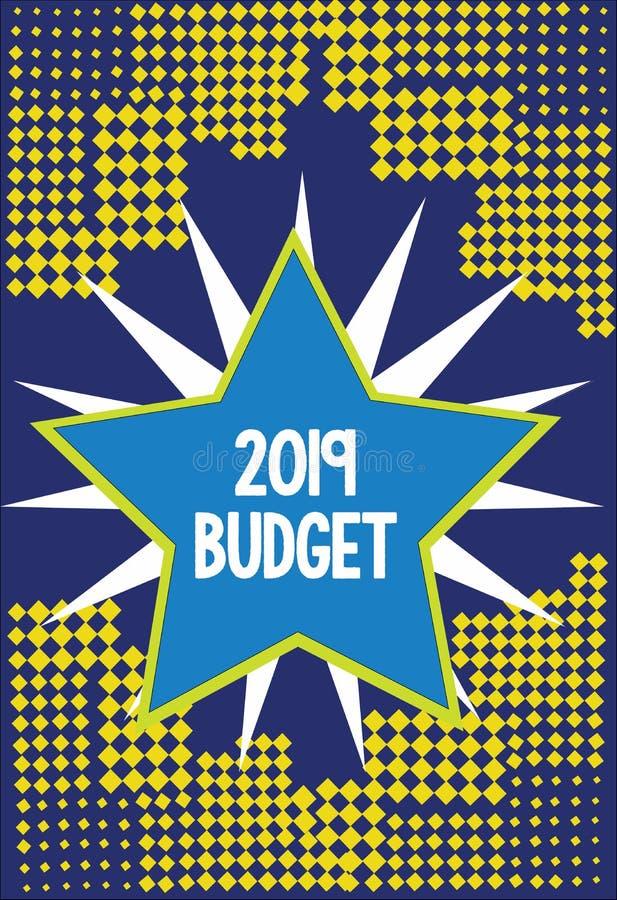 Handskrifttext som skriver budget 2019 Plan för menande affär för begrepp finansiellt för investeringstrategi för nytt år royaltyfri illustrationer