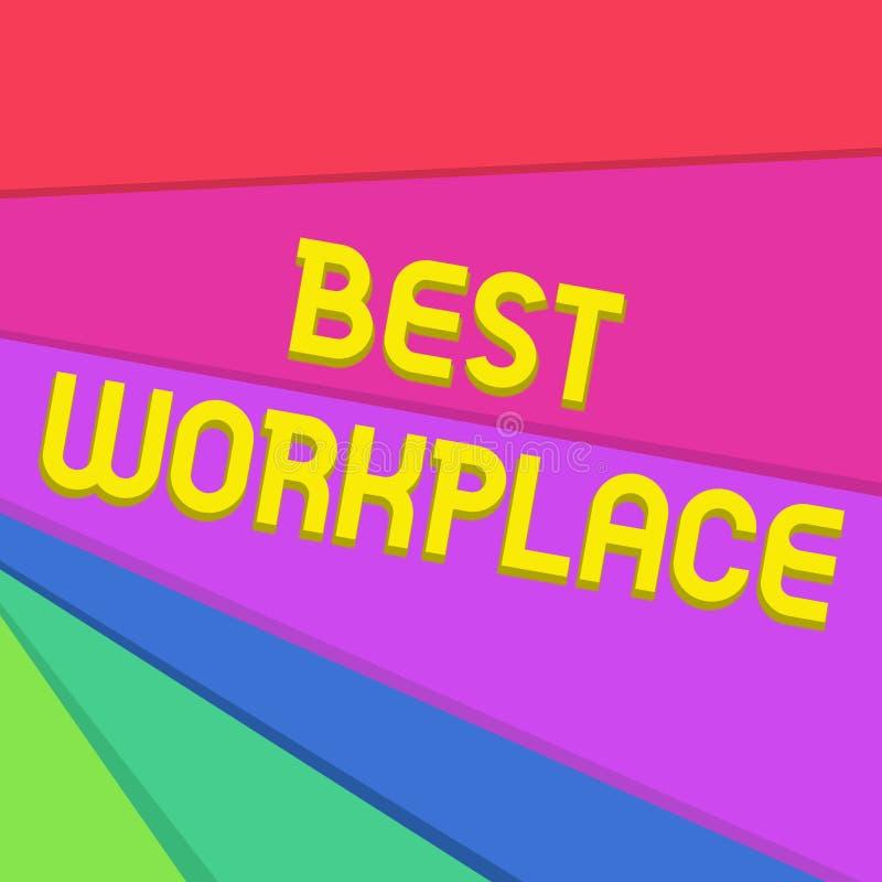 Handskrifttext som skriver den bästa arbetsplatsen Frig?r det menande ideala f?retaget f?r begreppet som arbetar med h?g kompensa vektor illustrationer