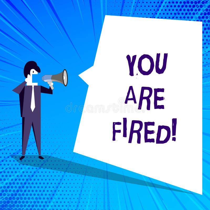 Handskrifttext som skriver dig, avfyras Begreppsbetydelse som ut får från jobbet och det blivna arbetslösa inte slutet karriären royaltyfri illustrationer