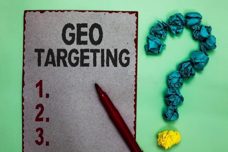 Handskrifttext som skriver Geo att uppsätta som mål Begreppet som betyder för Adwords för IPet address för Digital annonssikter g arkivbilder