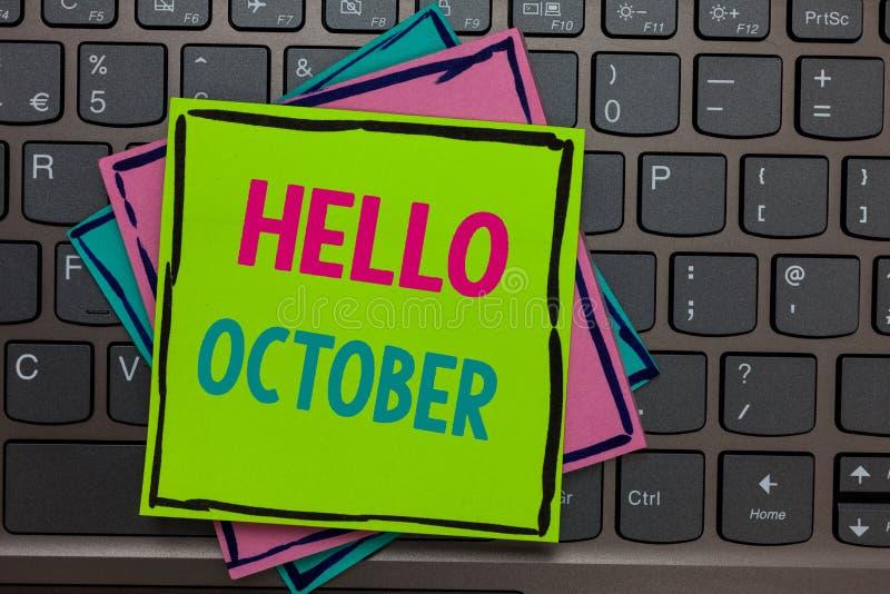 Handskrifttext som skriver Hello Oktober Säsong för månad 30days för begreppsbetydelsesista tre månader som tionde hälsar legitim royaltyfri bild