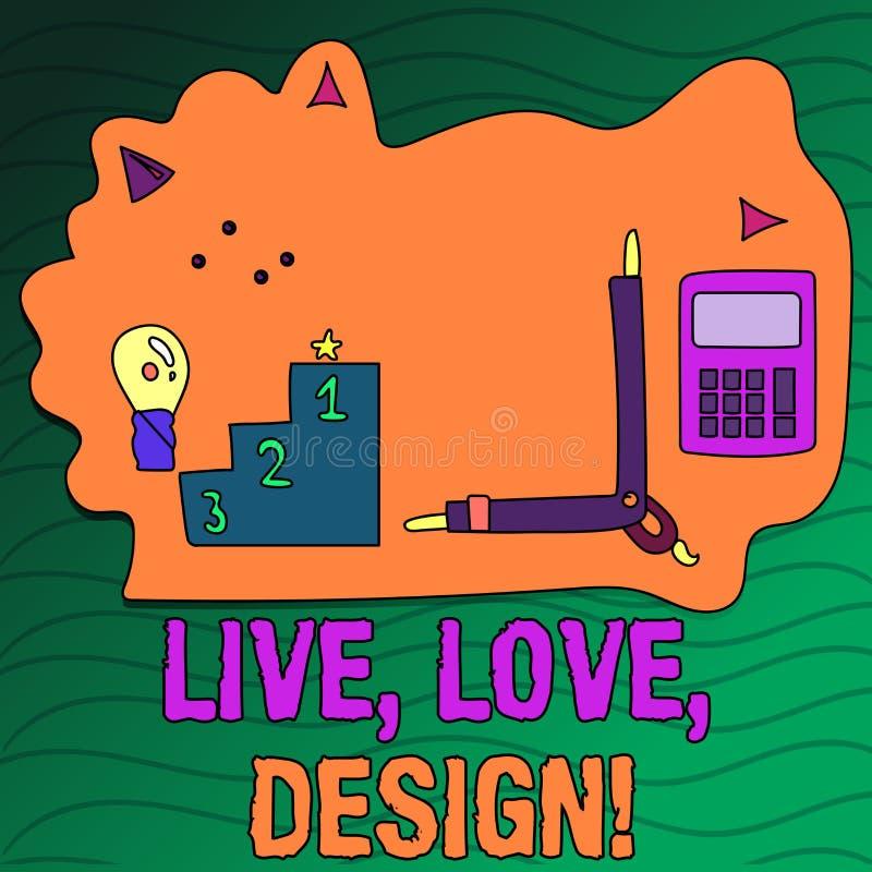 Handskrifttext som skriver Live Love Design Begreppsbetydelsen finns mjukhet skapar passionlust stock illustrationer